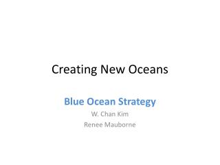 Creating New Oceans