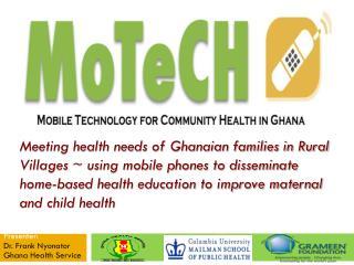 Dr. Frank Nyonator   Ghana Health Service