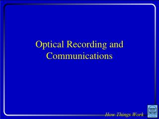 Optical Recording and Communications