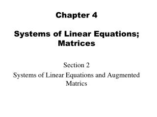 Chapter 4 Systems of Linear Equations; Matrices