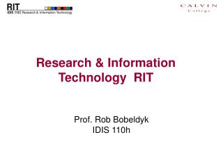 Research & Information Technology  RIT