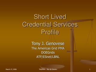 Short Lived Credential Services Profile