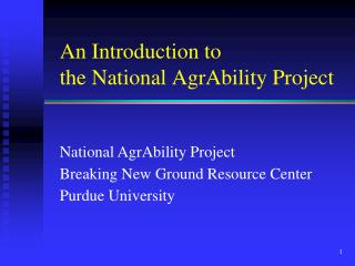 An Introduction to  the National AgrAbility Project