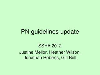 PN guidelines update