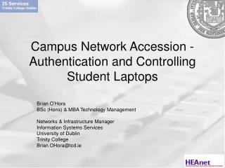 Campus Network Accession - Authentication and Controlling Student Laptops