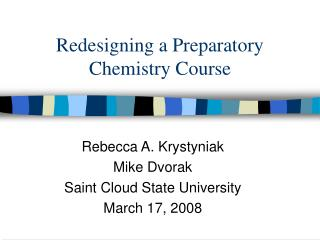 Redesigning a Preparatory Chemistry Course