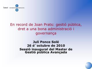 En record de Joan Prats: gestió pública, dret a una bona administració i governança