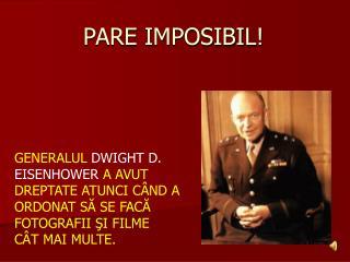 PARE IMPOSIBIL!