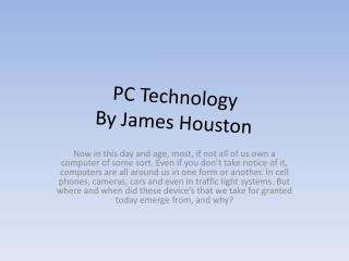 PC Technology By James Houston