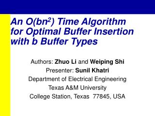 An O(bn 2 ) Time Algorithm for Optimal Buffer Insertion with b Buffer Types