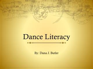 Dance Literacy
