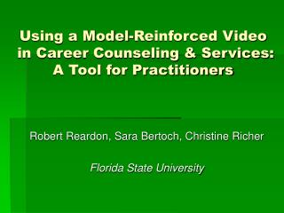 Using a Model-Reinforced Video  in Career Counseling & Services: A Tool for Practitioners
