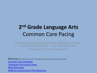 2 nd  Grade Language  Arts Common Core  Pacing