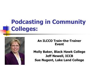 Podcasting in Community Colleges: