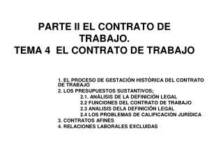 PARTE II EL CONTRATO DE TRABAJO. TEMA 4  EL CONTRATO DE TRABAJO