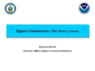 Space Commerce:  The Next 5 Years