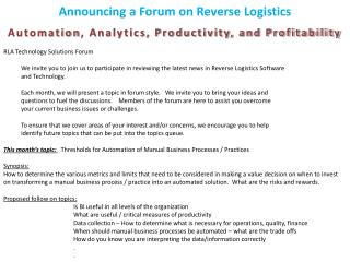 Announcing  a Forum  on Reverse  Logistics Automation , Analytics, Productivity, and Profitability