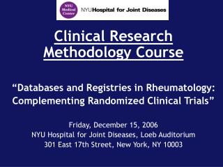 "Clinical Research Methodology Course  ""Databases and Registries in Rheumatology:"