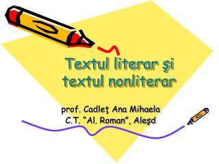 Textul literar şi textul nonliterar