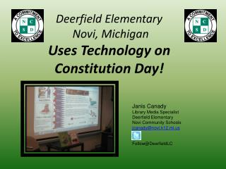 Deerfield Elementary  Novi, Michigan Uses Technology on Constitution Day!