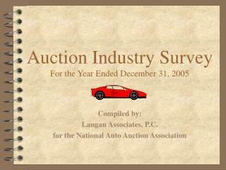 Auction Industry Survey For the Year Ended December 31, 2005