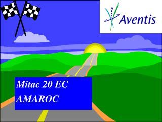 Mitac 20 EC AMAROC