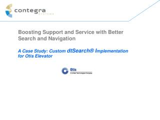 A Case Study: Custom dtSearch  Implementation for Otis Elevator