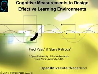 Cognitive Measurements to Design  Effective Learning Environments