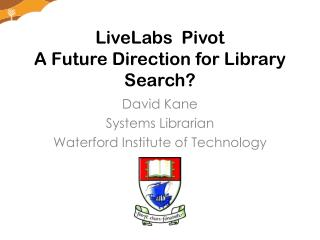 LiveLabs   Pivot A Future Direction for Library Search?