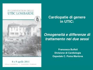 Cardiopatie di genere in UTIC: Omogeneit� e differenze di trattamento nei due sessi