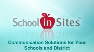 Communication Solutions for Your Schools and District