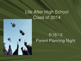 Life After High School Class of  2014