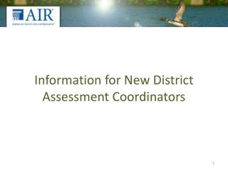 Information for New District Assessment Coordinators