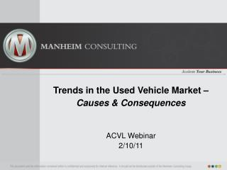 Trends in the Used Vehicle Market – Causes & Consequences