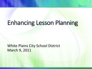 Enhancing Lesson Planning