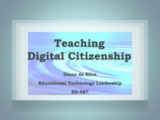 Teaching Digital Citizenship