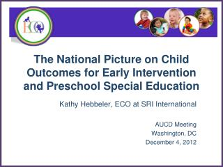 The National Picture on Child Outcomes for Early Intervention and Preschool Special Education
