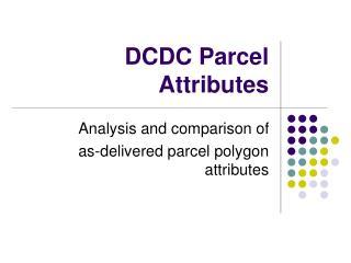 DCDC Parcel Attributes