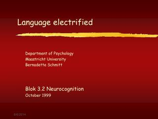 Language electrified