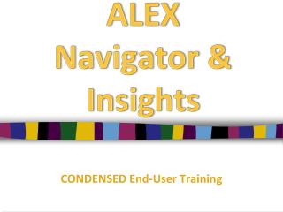 ALEX  Navigator & Insights