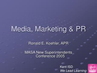 Media, Marketing & PR