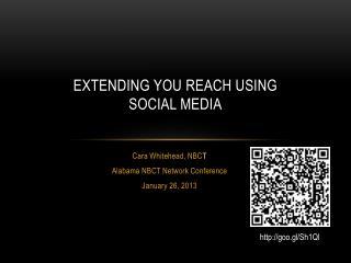 EXTENDING YOU REACH USING  SOCIAL MEDIA