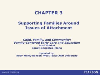 CHAPTER 3  Supporting Families Around  Issues of Attachment