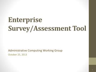Enterprise Survey/Assessment Tool