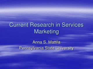 Current Research in Services Marketing