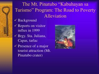 "The Mt. Pinatubo ""Kabuhayan sa Turismo"" Program: The Road to Poverty Alleviation"