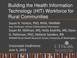 Building the Health Information Technology (HIT) Workforce for Rural Communities