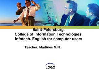 Saint-Petersburg. College of Information Technologies. Infotech. English for computer users