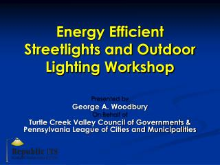 Energy Efficient Streetlights and Outdoor Lighting Workshop
