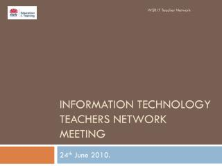 Information Technology Teachers Network meeting